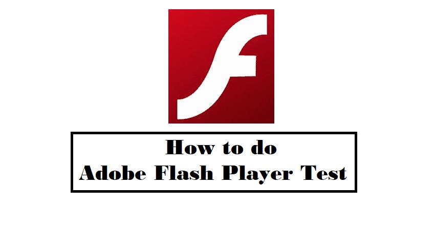 Adobe Flash Player Test