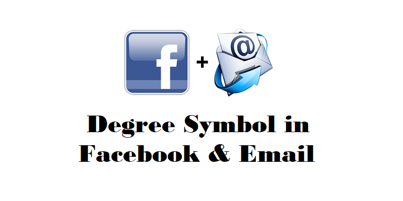 Degree Symbol in Facebook and Emails