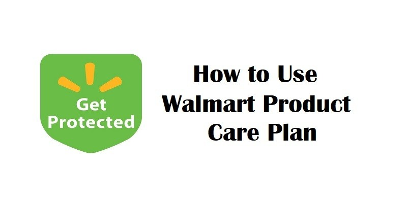 Walmart Product Care Plan