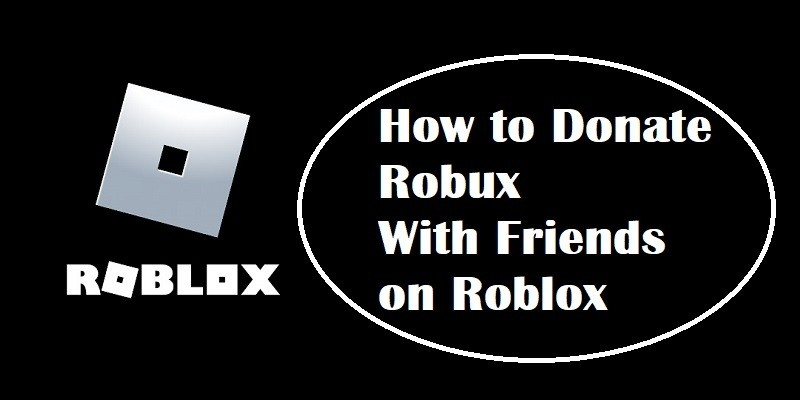How to Donate Robux
